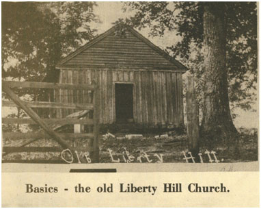 The Old Liberty Hill Church